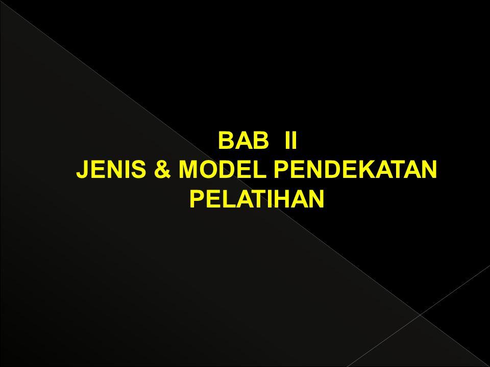 JENIS & MODEL PENDEKATAN