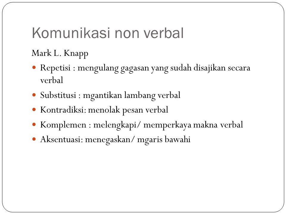 Komunikasi non verbal Mark L. Knapp