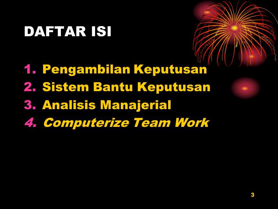 DAFTAR ISI Pengambilan Keputusan Sistem Bantu Keputusan