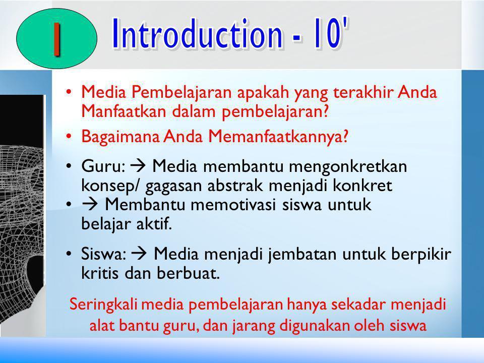 I Introduction - 10 Media Pembelajaran apakah yang terakhir Anda Manfaatkan dalam pembelajaran Bagaimana Anda Memanfaatkannya