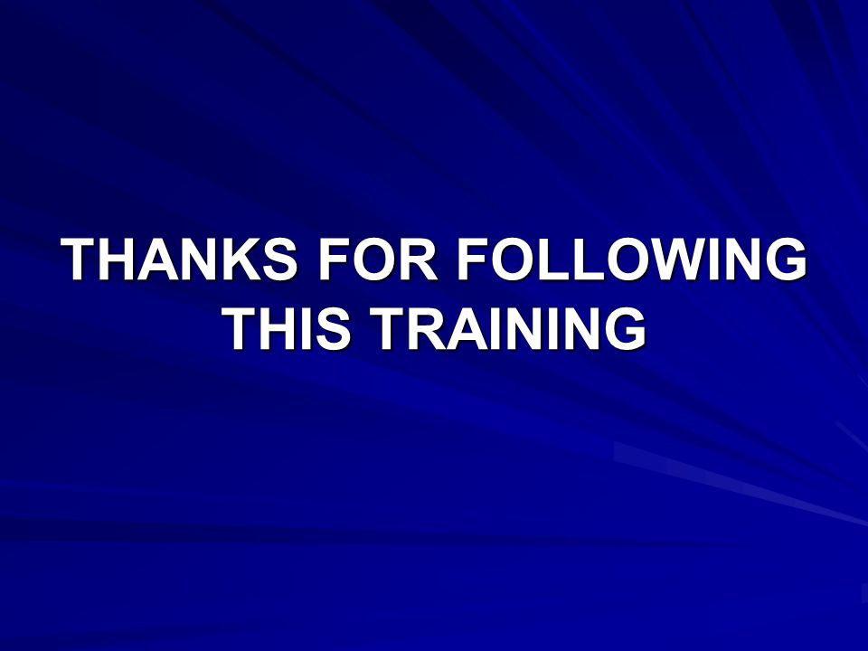THANKS FOR FOLLOWING THIS TRAINING