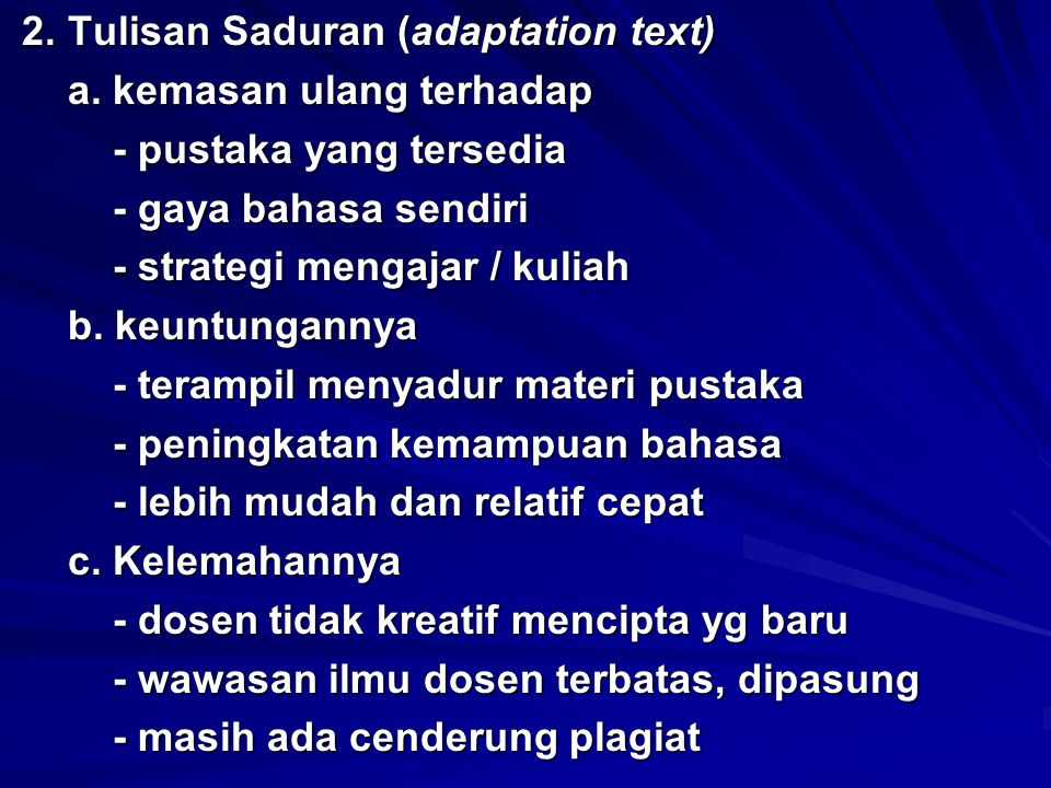 2. Tulisan Saduran (adaptation text)