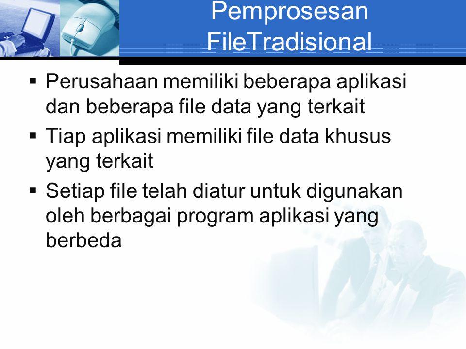 Pemprosesan FileTradisional