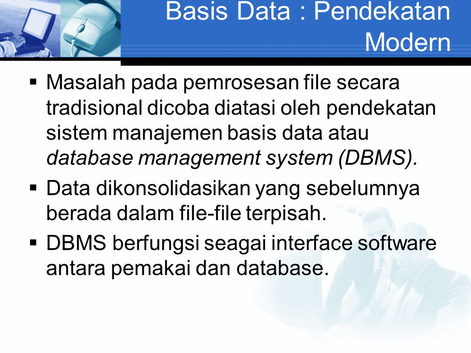 Basis Data : Pendekatan Modern
