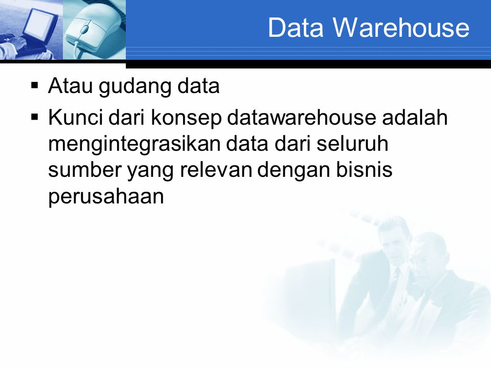 Data Warehouse Atau gudang data
