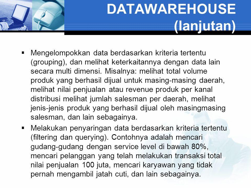 DATAWAREHOUSE (lanjutan)