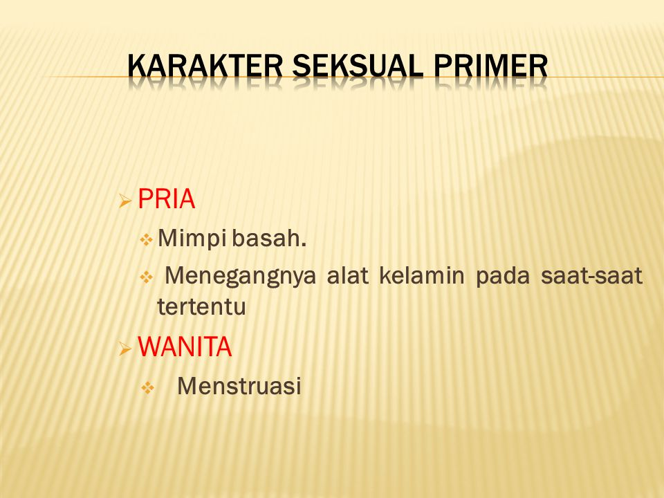 KARAKTER SEKSUAL PRIMER