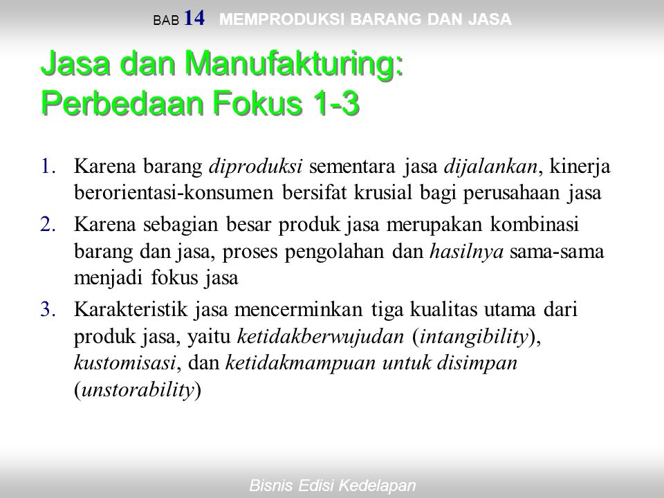 Jasa dan Manufakturing: Perbedaan Fokus 1-3