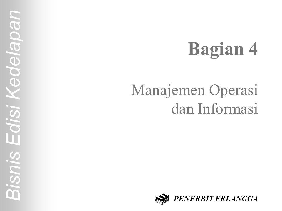 Bagian 4 Manajemen Operasi dan Informasi