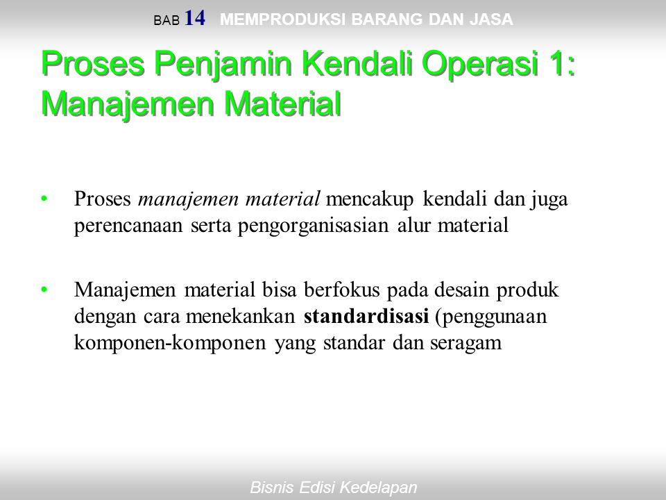 Proses Penjamin Kendali Operasi 1: Manajemen Material