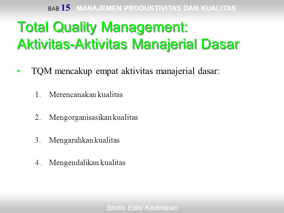 Total Quality Management: Aktivitas-Aktivitas Manajerial Dasar