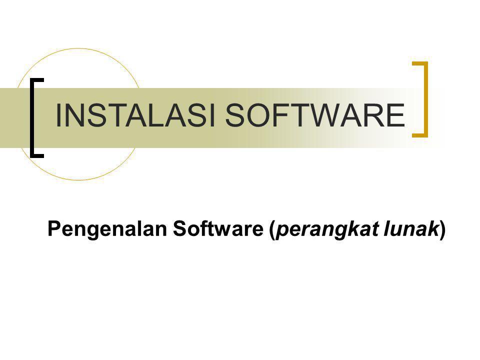 Pengenalan Software (perangkat lunak)