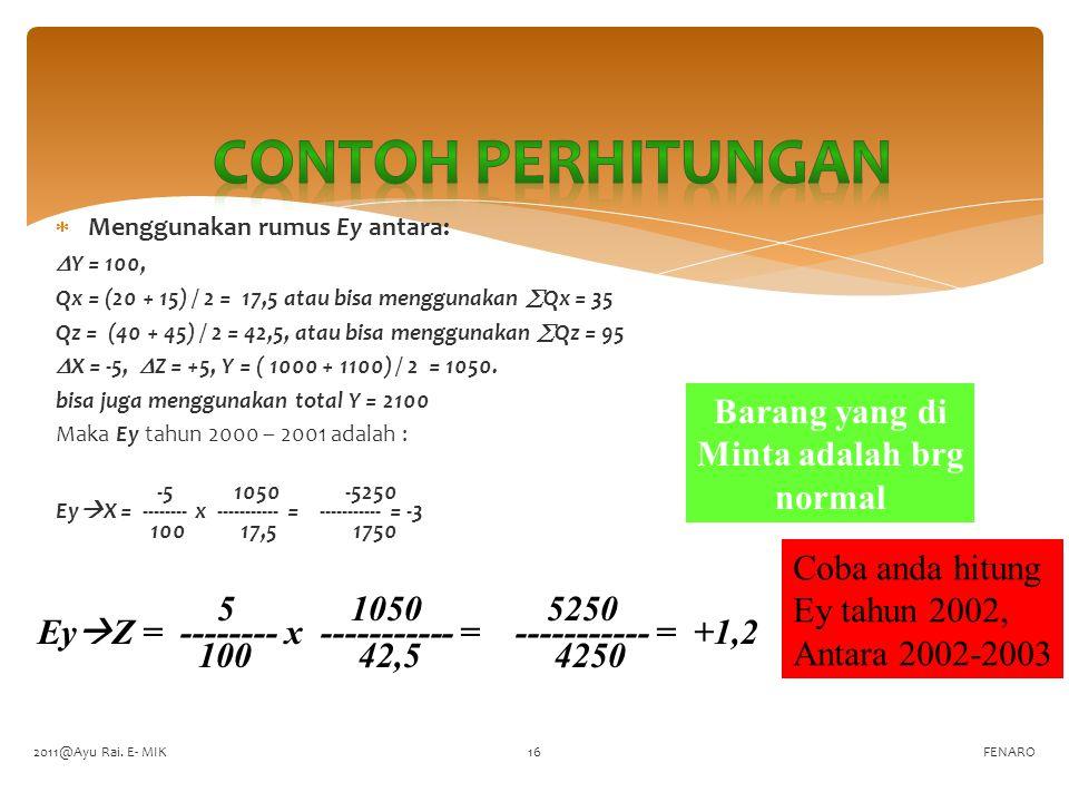 Contoh perhitungan Barang yang di Minta adalah brg normal