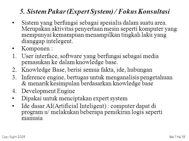 5. Sistem Pakar (Expert System) / Fokus Konsultasi