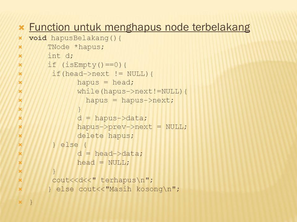 Function untuk menghapus node terbelakang