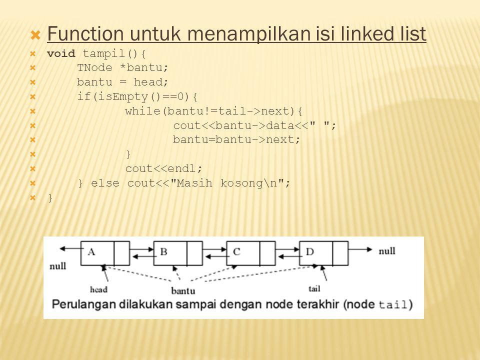Function untuk menampilkan isi linked list