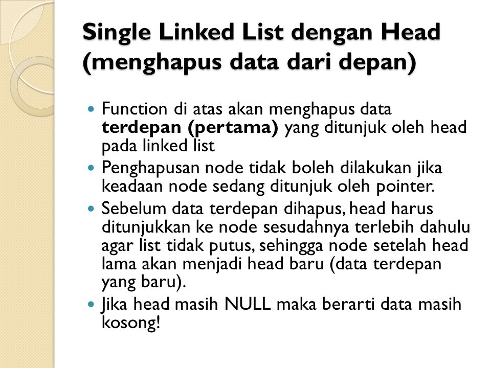 Single Linked List dengan Head (menghapus data dari depan)