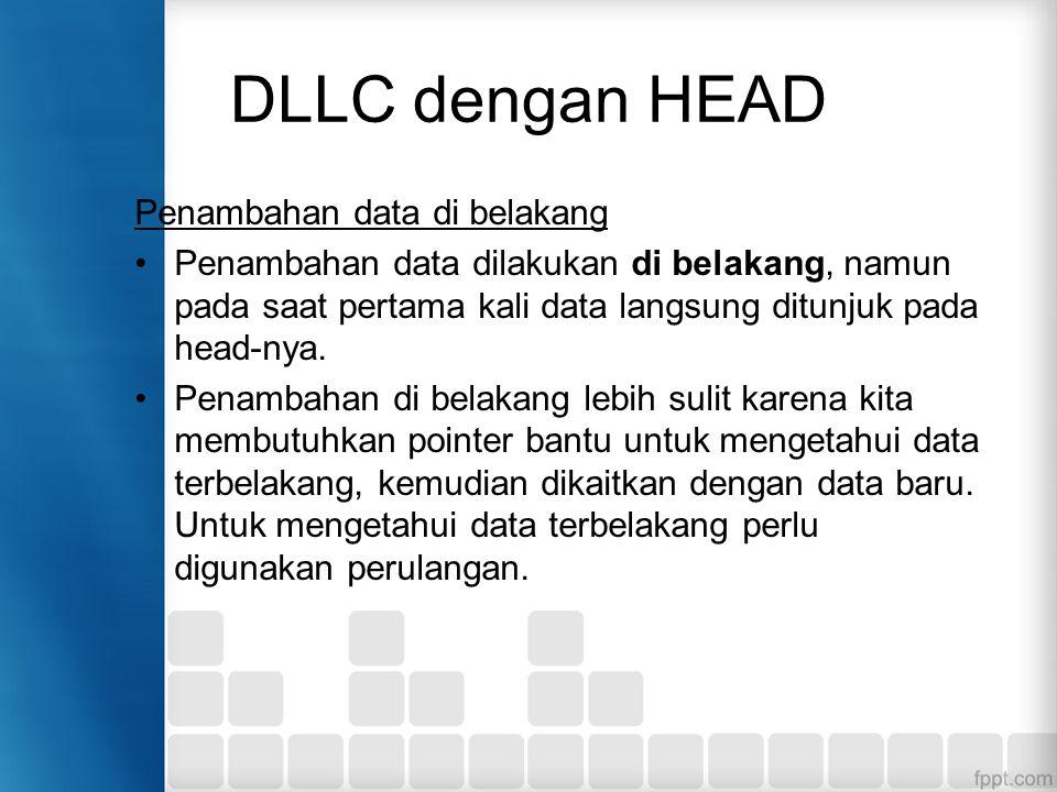DLLC dengan HEAD Penambahan data di belakang