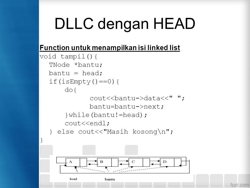 DLLC dengan HEAD Function untuk menampilkan isi linked list