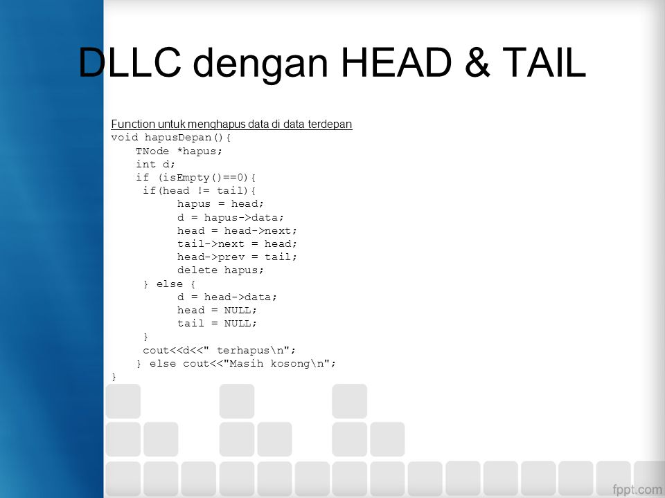 DLLC dengan HEAD & TAIL Function untuk menghapus data di data terdepan