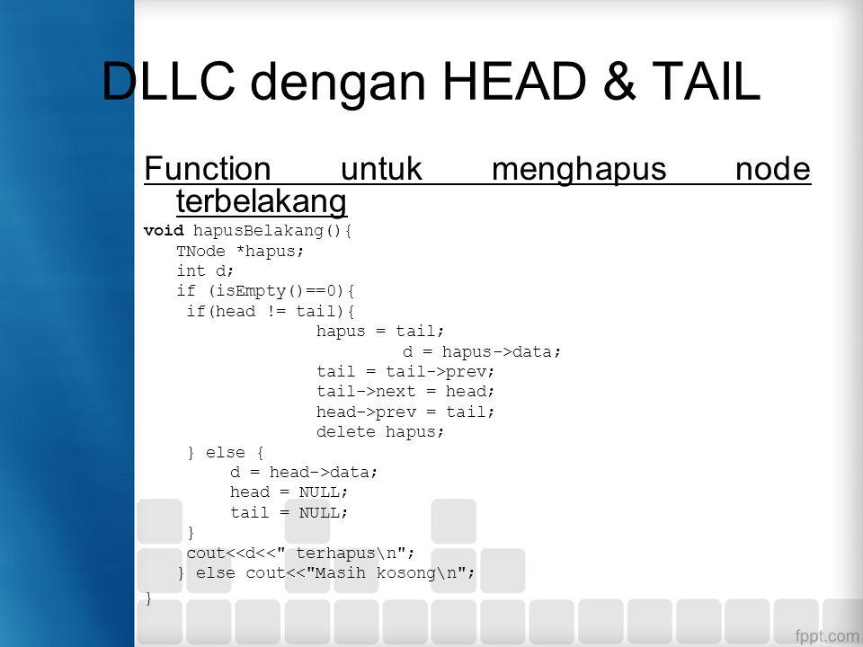 DLLC dengan HEAD & TAIL Function untuk menghapus node terbelakang