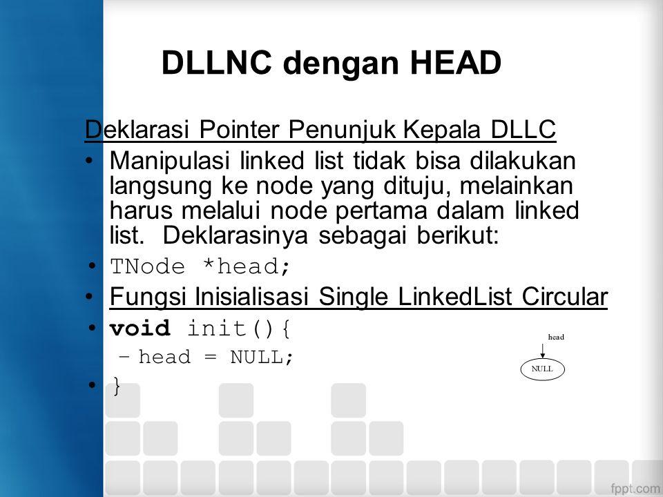 DLLNC dengan HEAD Deklarasi Pointer Penunjuk Kepala DLLC