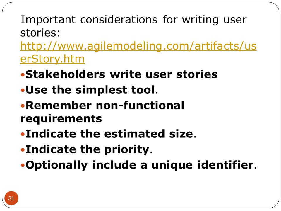 Important considerations for writing user stories: http://www