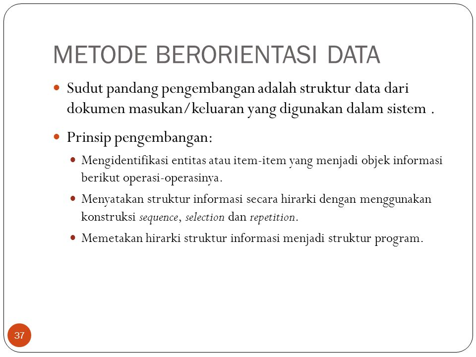 METODE BERORIENTASI DATA