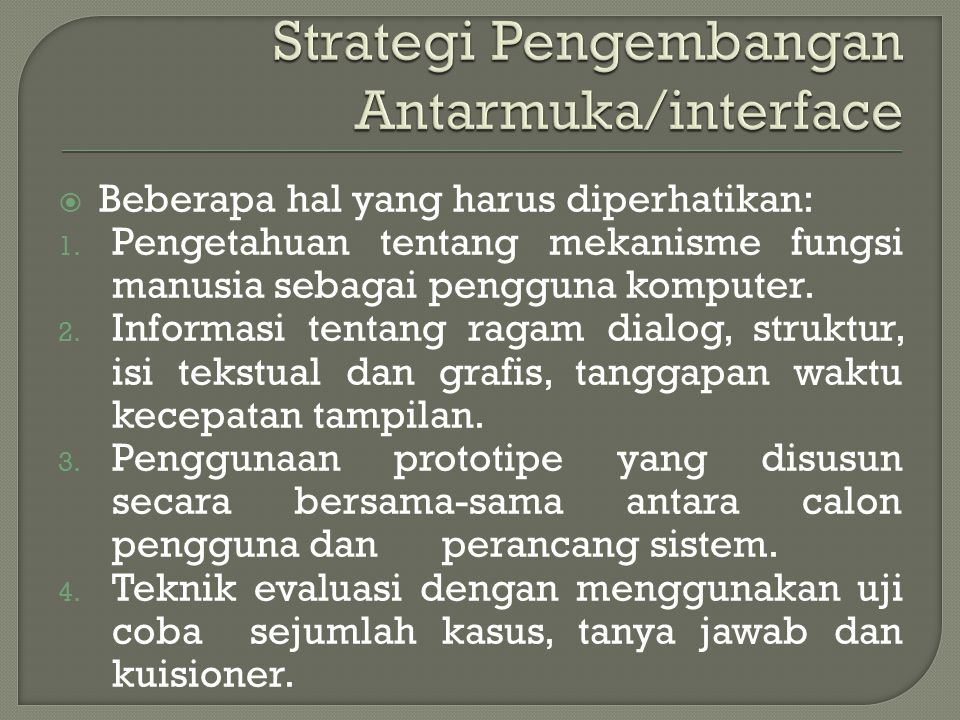 Strategi Pengembangan Antarmuka/interface