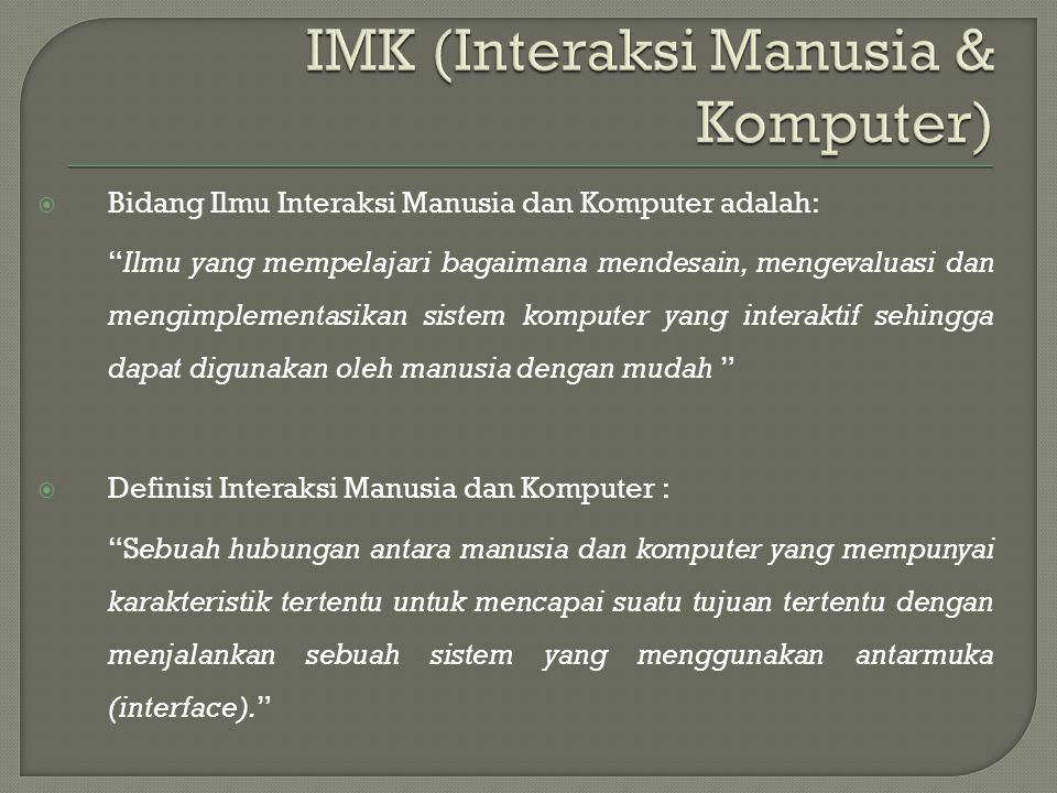 IMK (Interaksi Manusia & Komputer)