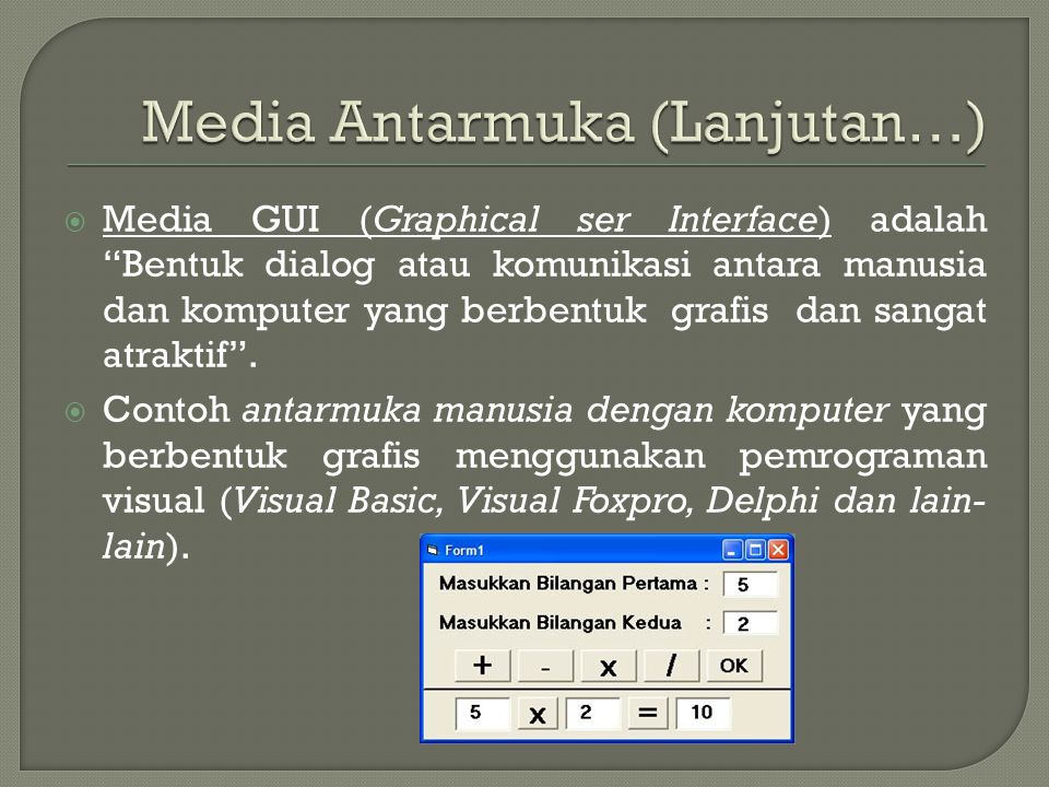 Media Antarmuka (Lanjutan…)