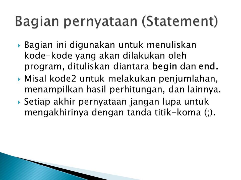 Bagian pernyataan (Statement)
