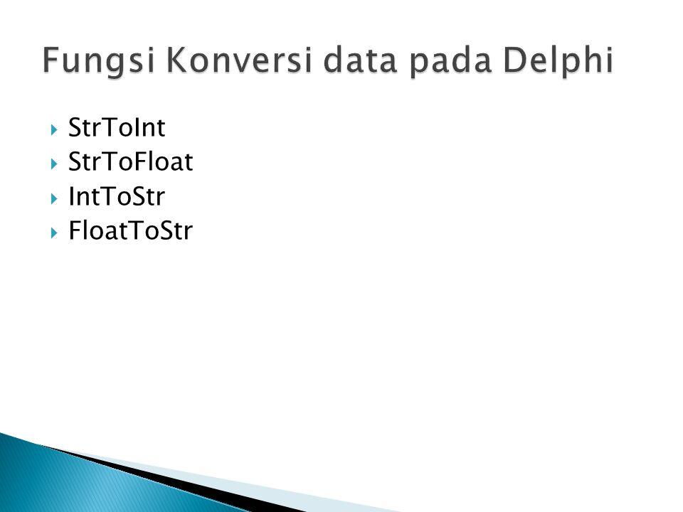 Fungsi Konversi data pada Delphi