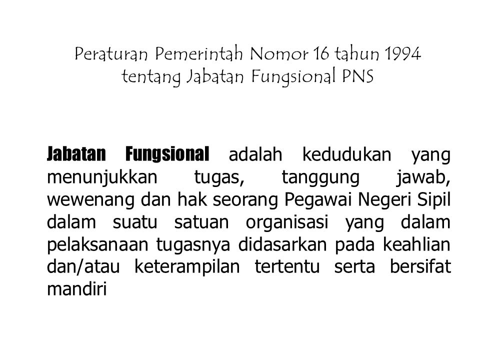 Peraturan Pemerintah Nomor 16 tahun 1994 tentang Jabatan Fungsional PNS