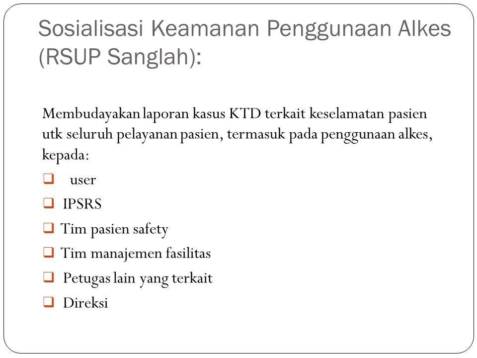 Sosialisasi Keamanan Penggunaan Alkes (RSUP Sanglah):