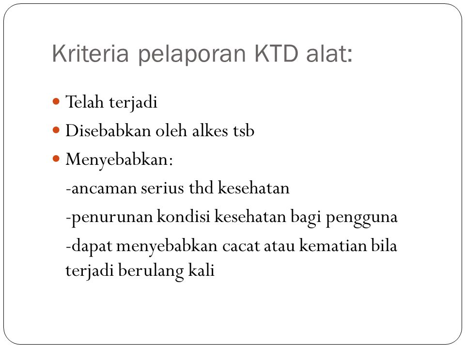 Kriteria pelaporan KTD alat: