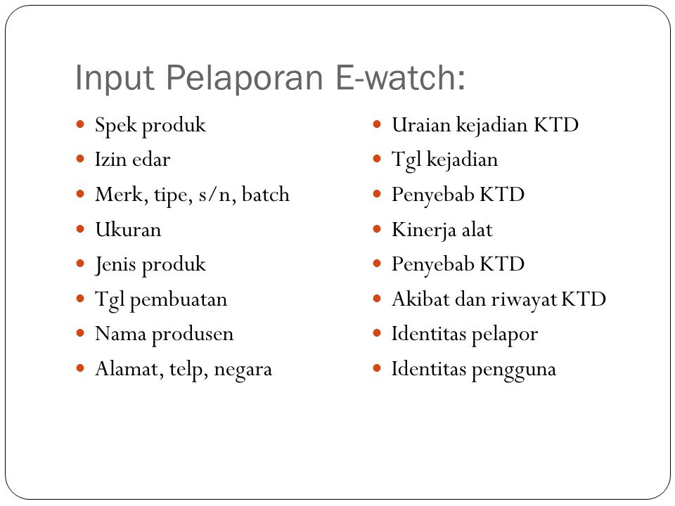 Input Pelaporan E-watch: