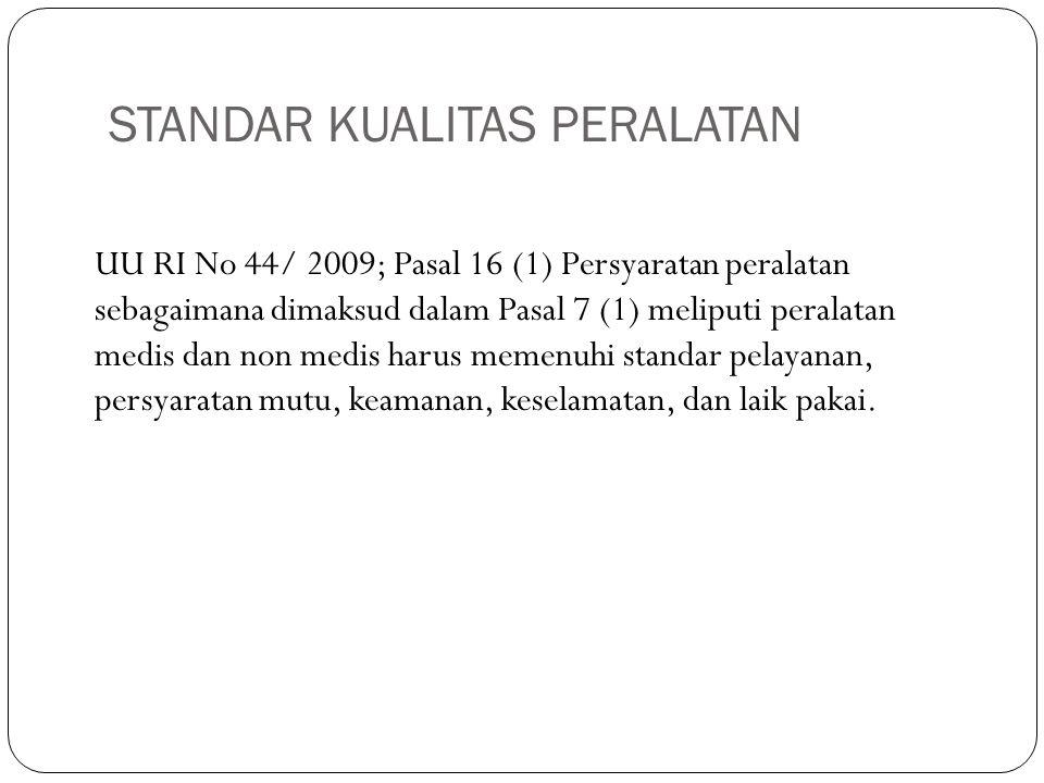 STANDAR KUALITAS PERALATAN