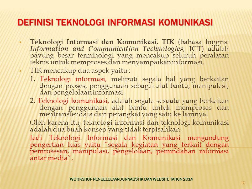 Definisi Teknologi Informasi Komunikasi