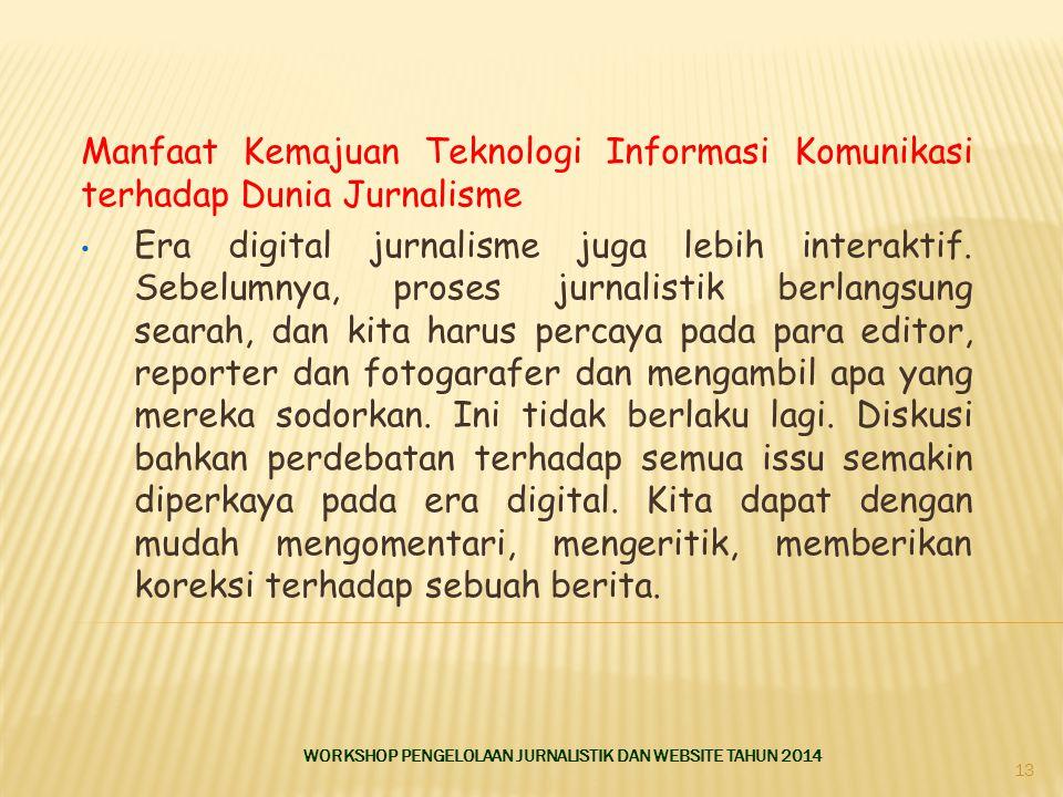 Manfaat Kemajuan Teknologi Informasi Komunikasi terhadap Dunia Jurnalisme