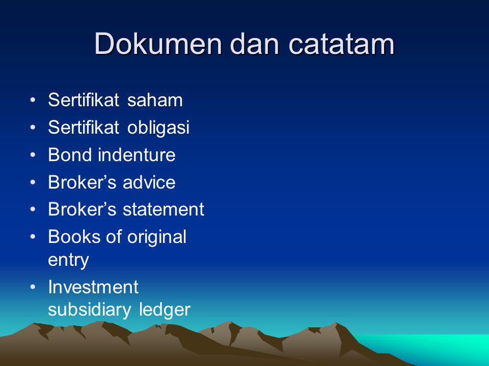 Dokumen dan catatam Sertifikat saham Sertifikat obligasi