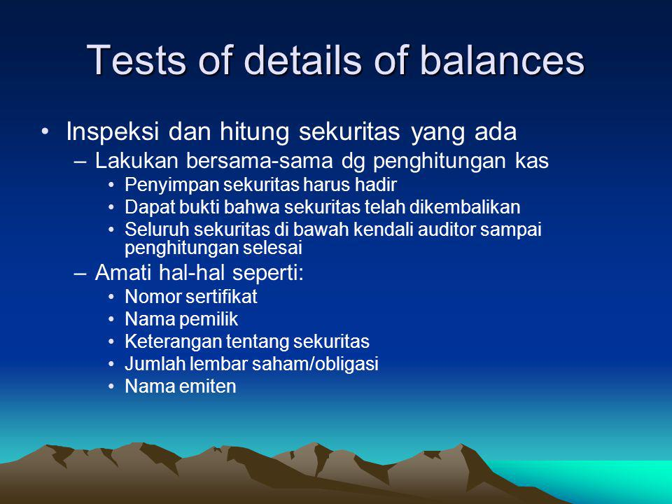Tests of details of balances