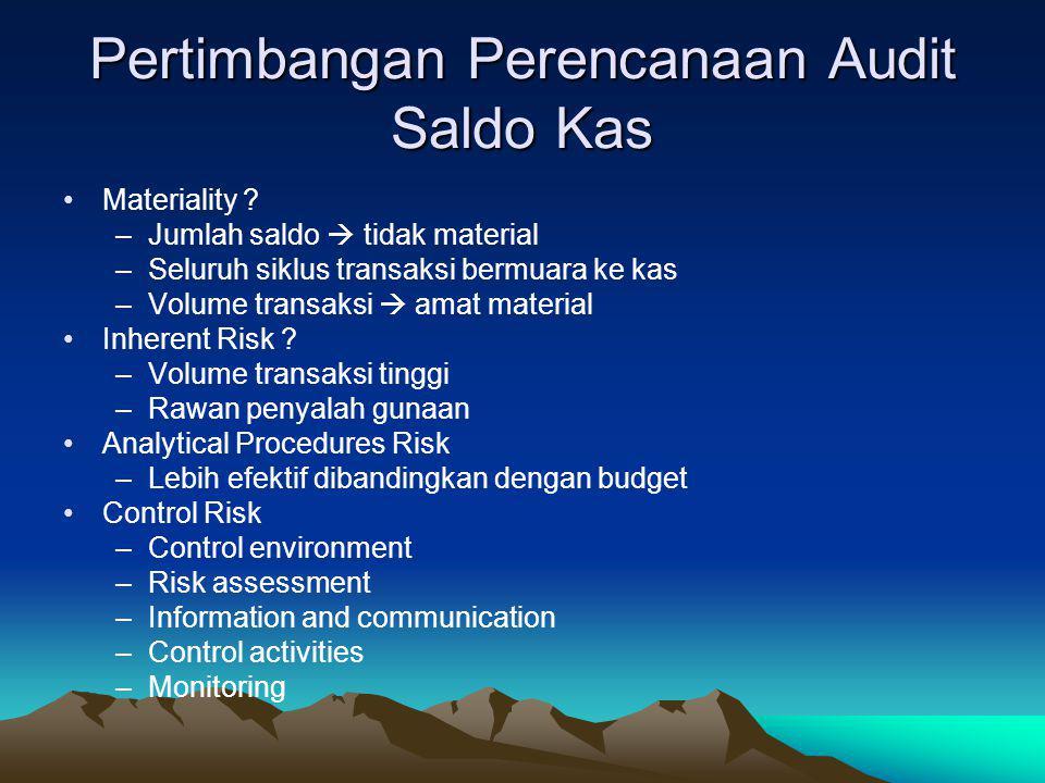 Pertimbangan Perencanaan Audit Saldo Kas
