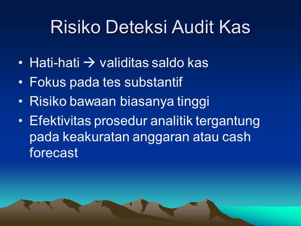 Risiko Deteksi Audit Kas