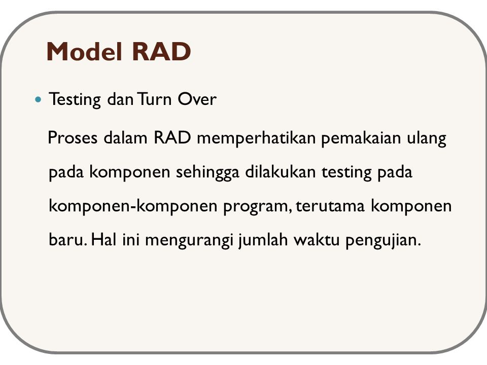 Model RAD Testing dan Turn Over