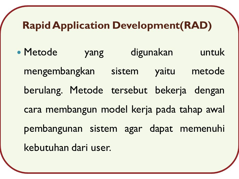 Rapid Application Development(RAD)