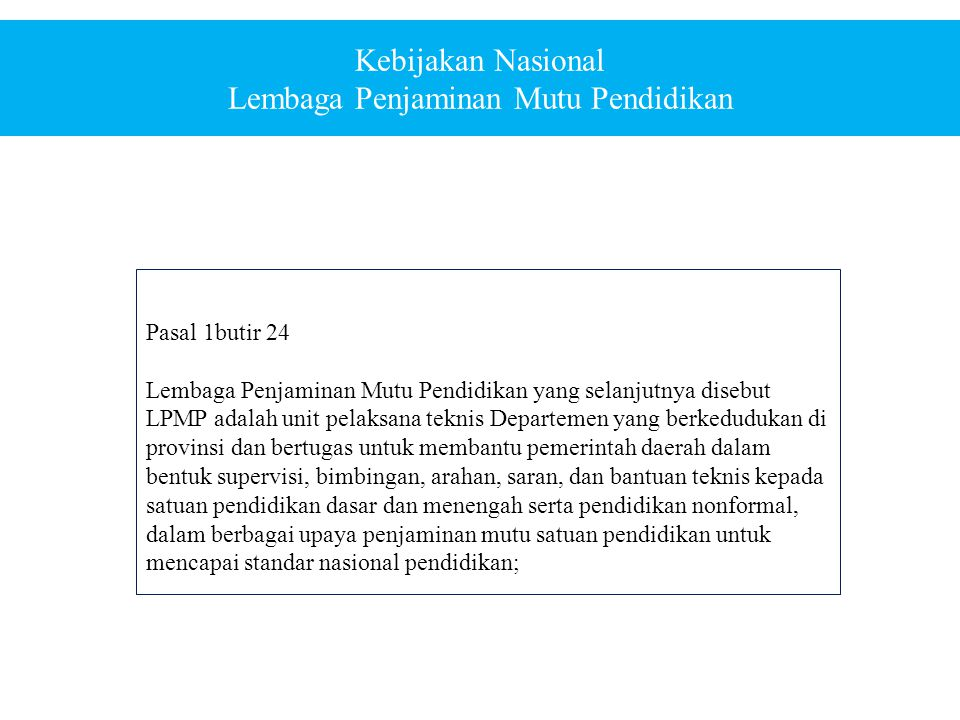Kebijakan Nasional Lembaga Penjaminan Mutu Pendidikan