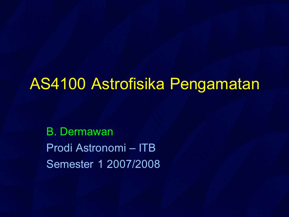 AS4100 Astrofisika Pengamatan