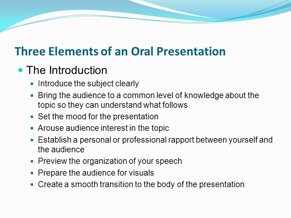 Three Elements of an Oral Presentation