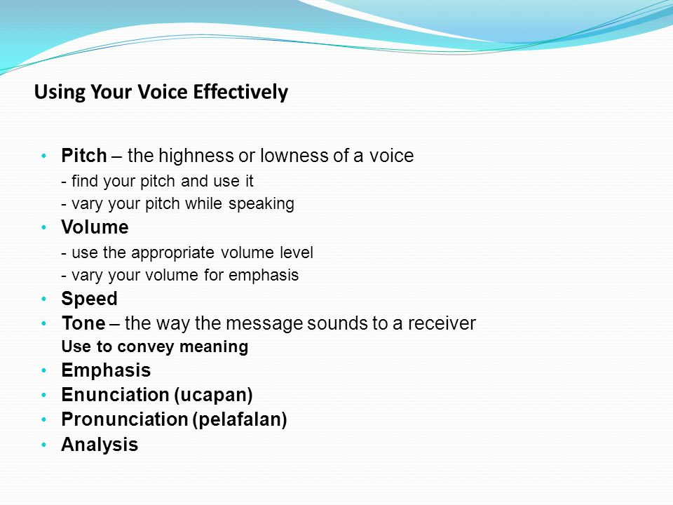 Using Your Voice Effectively
